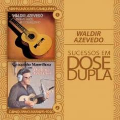 CD Waldir Azevedo - Dose Dupla ( 2 CDs ) - 2011