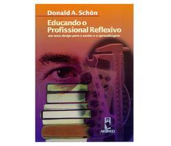Educando O Profissional Reflexivo - Artmed