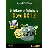 Acidentes-Do-Trabalho-Na-Nova-Nr-12-Os---Ltr