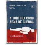 Tortura-Como-Arma-De-Guerra-A---Civilizacao-Brasileira