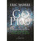Go-Pro---7-Passos-Para-Se-Tornar-Um-Profissional-do-Marketing-de-Rede-