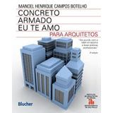 CONCRETO-ARMADO-EU-TE-AMO-PARA-ARQUITETOS---BLUCHER