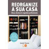 Reorganize-A-Sua-Casa-Dicas-Tecnicas-E-Segredos-Profissionais---Quarto