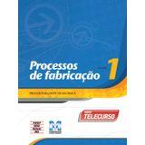 Livro-Profissionalizante-De-Mecanica---Processo-De-Fabricacao-Vol-1---Telecurso