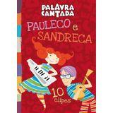 DVD-Palavra-Cantada---Pauleco-E-Sandreca--10-Clipes