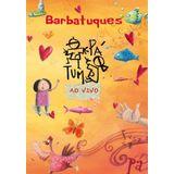 DVD-Barbatuques---Tum-Pa--Ao-Vivo
