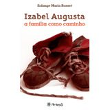 Izabel-Augusta---A-Familia-Como-Caminho---Artesa