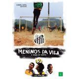 DVD-MENINOS-DA-VILA---A-MAGIA-DO-SANTOS---KATIA-LUND