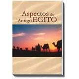 ASPECTOS-DO-ANTIGO-EGITO---ORDEM-DO-GRAAL