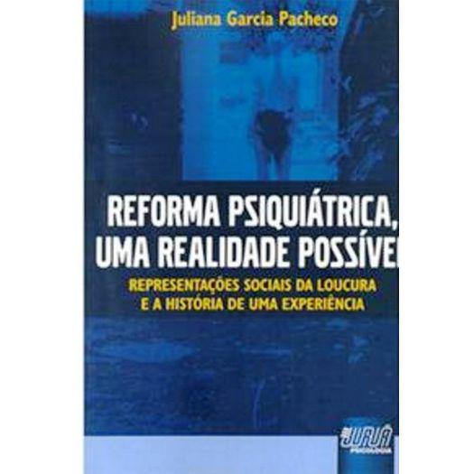 REFORMA-PSIQUIATRICA-UMA-REALIDADE-POSSIVEL