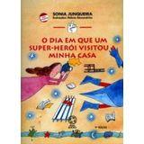 DIA-EM-QUE-UM-SUPER-HEROI-VISITOU-A-MINHA-CASA-O---ATUAL