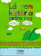 La Vem Historia Outra Vez - Cia Das Letrinhas