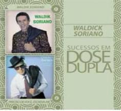 CD Waldick Soriano - Dose Dupla ( 2 CDs ) - 2012