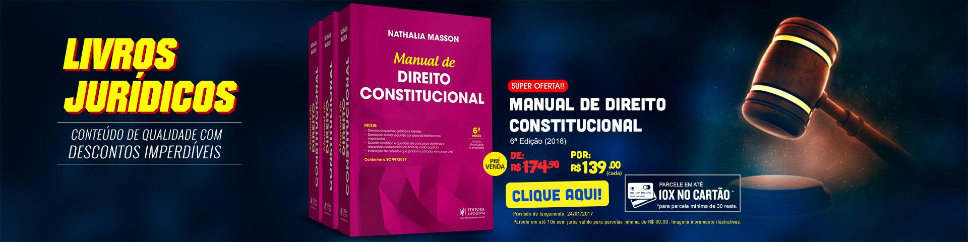 Livros Jurídicos - Manual de direito constitucional