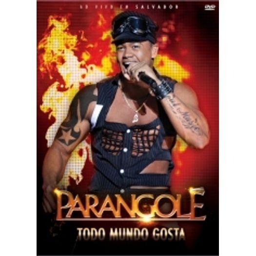 dvd parangole 2011 todo mundo gosta
