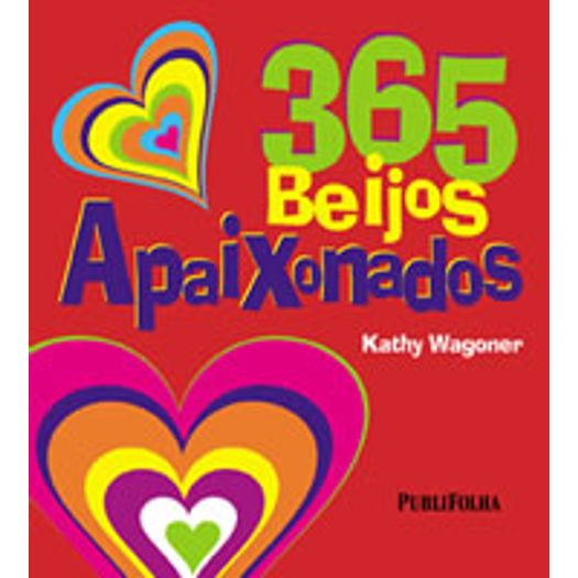 365 Beijos Apaixonados Publifolha Livrarias Curitiba