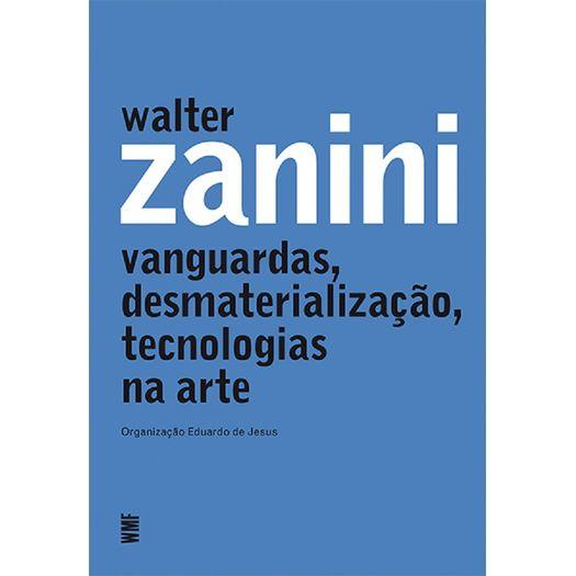 ded67bd20 Walter Zanini Vanguardas Desmaterializacao Tecnologias Na Arte - Wmf ...