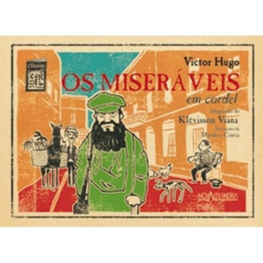 4a7c05039 ... este volume da Coleção Clássicos em cordel narra as aventuras de Jean  Valjean, protagonista célebre de Os miseráveis, de Victor Hugo.
