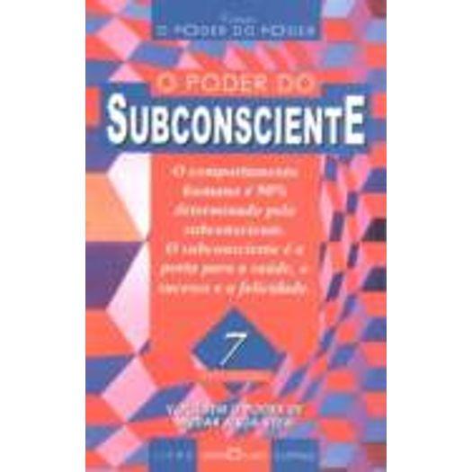 Poder Do Subconsciente, O - 7 - Martin Claret - Livrarias Curitiba