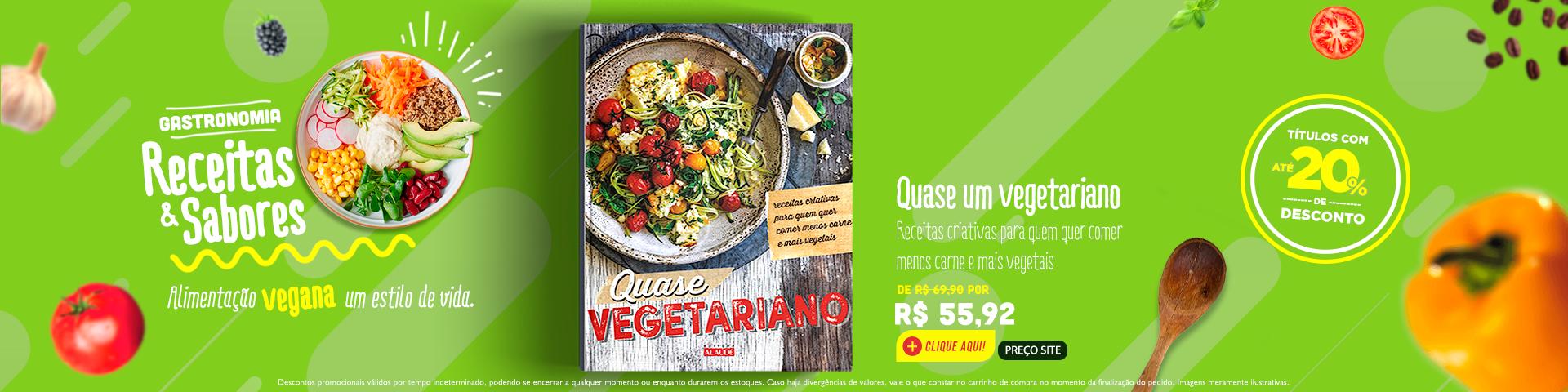 Gastronomia - Quase um vegetariano