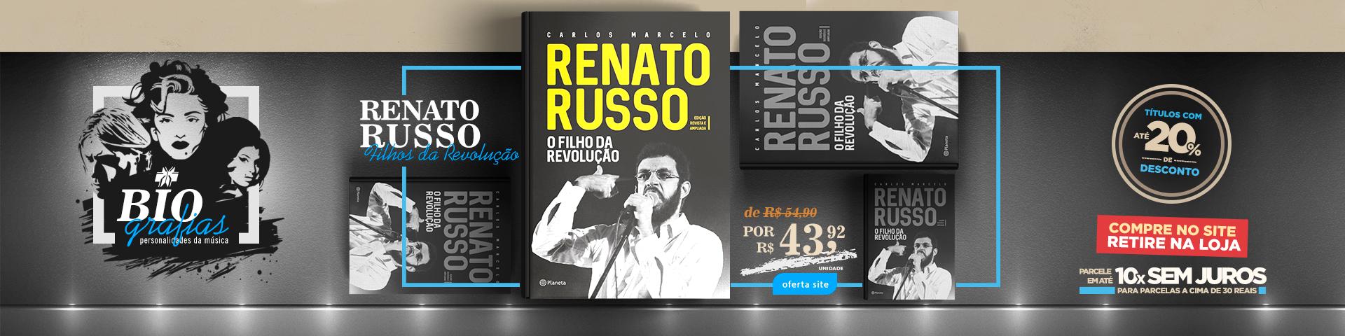 Biografias - Renato Russo