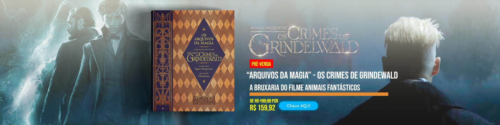 Arquivos da Magia - Os crimes de Grindewald