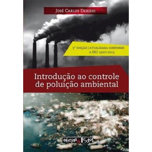 Introducao Ao Controle De Poluicao Ambiental Oficina De Textos