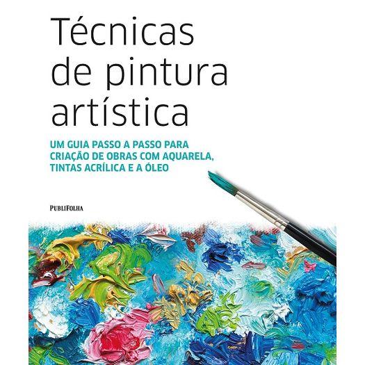 Tecnicas De Pintura Artistica Publifolha Livrarias Curitiba