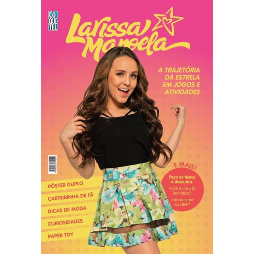 3ba7610dace53 Larissa Manoela é um fenômeno teen. Começou sua carreira artística aos 5  anos e hoje, faz sucesso na televisão, cinema e na música.