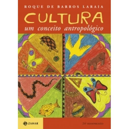 roque de barros laraia cultura um conceito antropologico