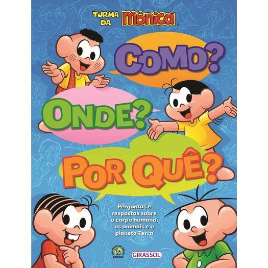 Turma Da Monica Como Onde Por Que Girassol Livrarias Curitiba