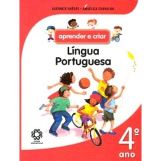 APRENDER-E-CRIAR-LINGUA-PORTUGUESA---4-ANO---ESCALA-EDUCACIONAL---ED-ANTIGA