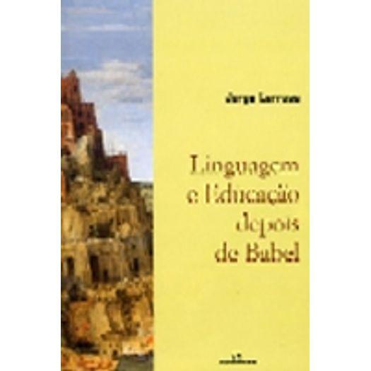 LINGUAGEM-E-EDUCACAO-DEPOIS-DE-BABEL---AUTENTICA