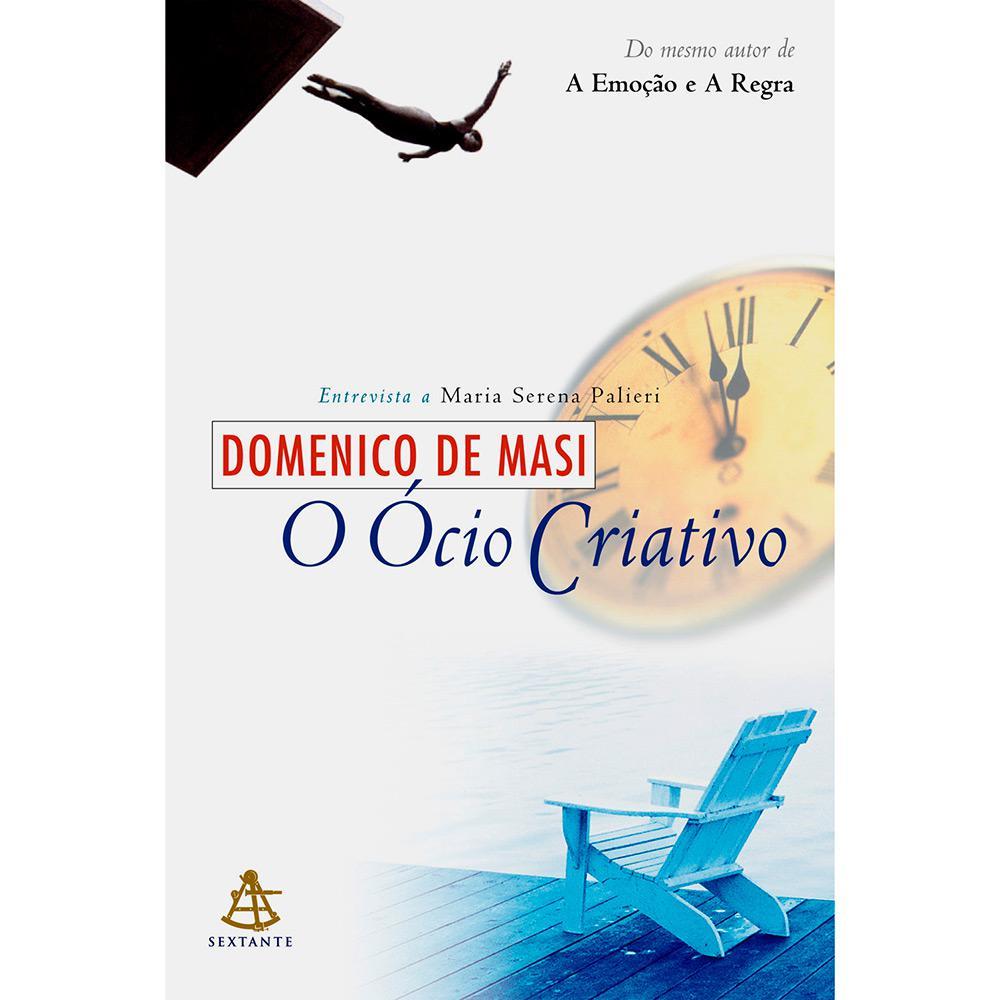 Ocio Criativo, O - Sextante - Livrarias Curitiba