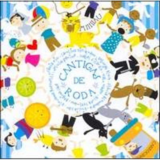 Cd Cantigas De Roda 2005 Livrarias Curitiba