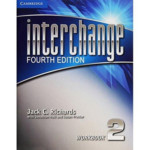 Interchange fourth edition 2 workbook cambridge livrarias curitiba interchange fourth edition is a four level series for adult and young adult learners of english from the beginning to the high intermediate level workbook fandeluxe Images